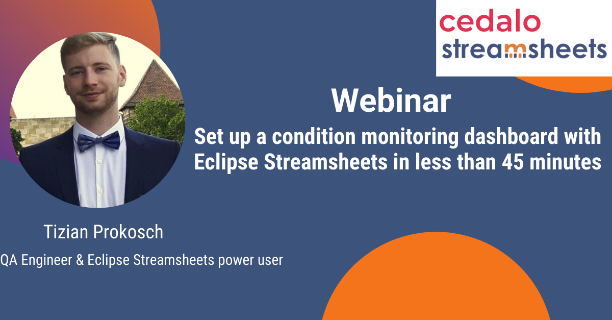 Set up a condition monitoring dashboard with Eclipse Streamsheets in less than 45 minutes